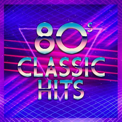 80's Classic Hits by Various Artists on Spotify