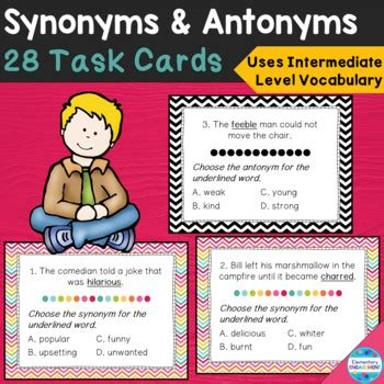 Synonym and Antonym Task Cards using Context Clues by