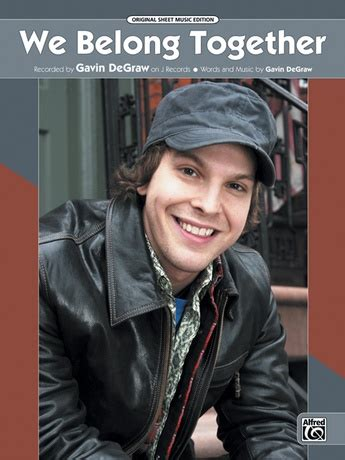 We Belong Together: Gavin DeGraw   Piano/Vocal/Chords