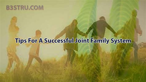 Tips For A Successful Joint Family System | B3STRU vaastu