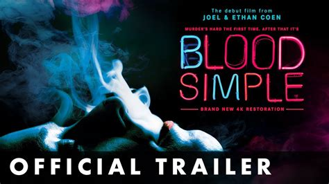 BLOOD SIMPLE - Official Trailer - From Joel and Ethan Coen